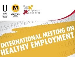 INTERNATIONAL MEETING ON HEALTHY EMPLOYMENT | inscrições até 9 de outubro