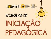 V Workshop de Iniciação Pedagógica | 27 SET | 2 OUT